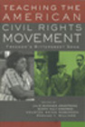 Roberson_Teaching the American Civil Rights Movement